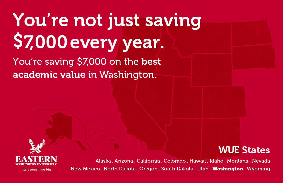 EWU with WUE is the best out-of-state value of all Washington state universities