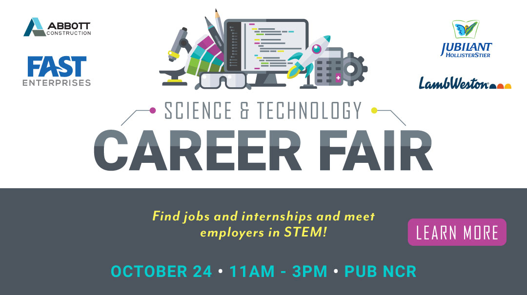 Click here to learn about the Science & Technology Career Fair