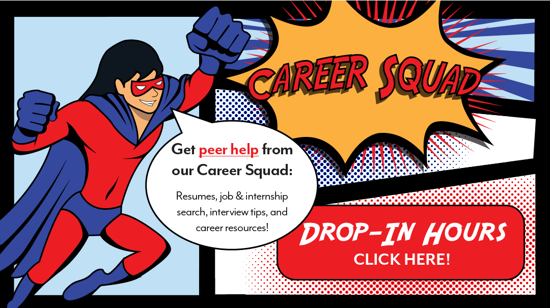 Image with Superhero, Which Says Career Squad Click Here for Drop In Hours and learn from Student Peers