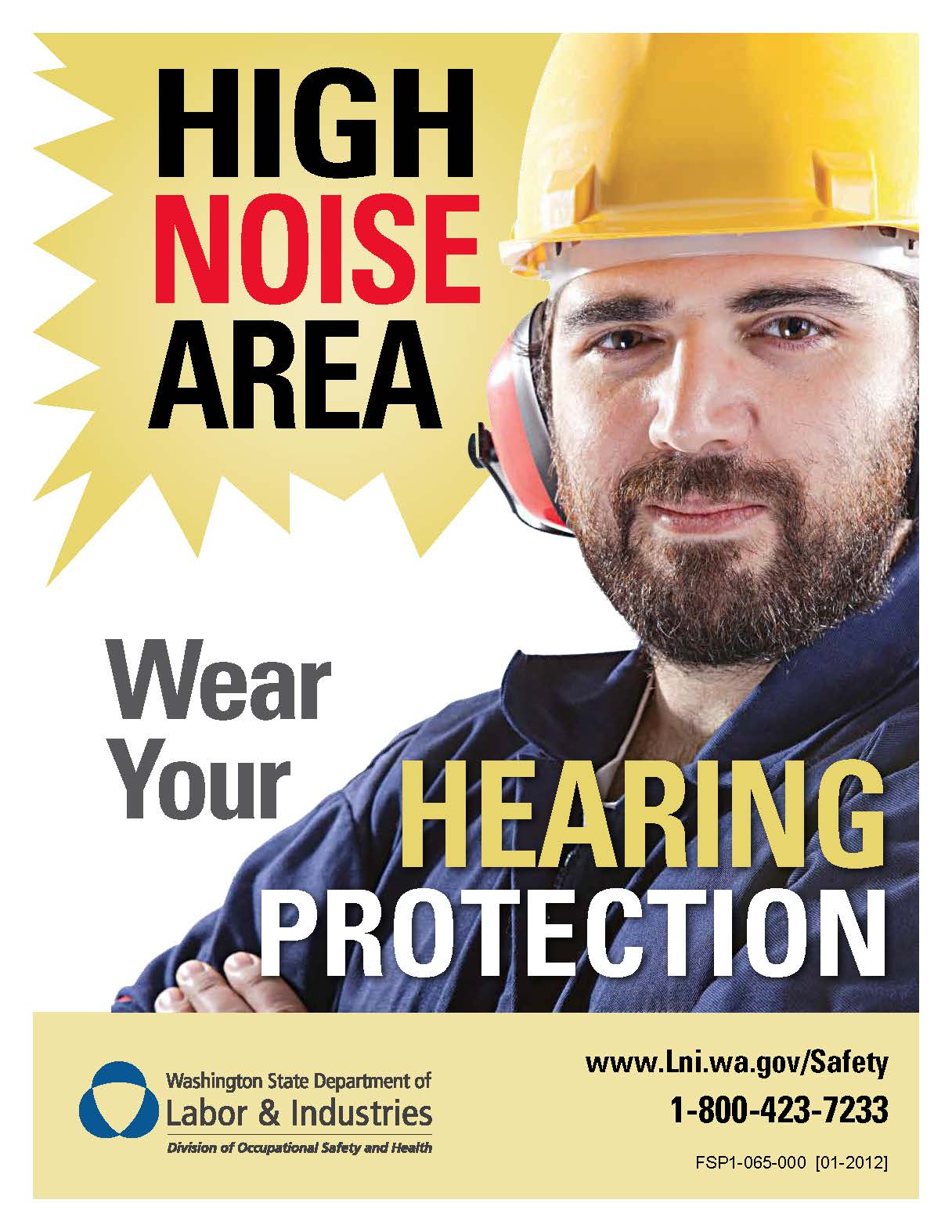 Wear your hearing protection in high noise areas